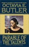 Title: Parable of the Talents Author: Octavia E. Butler Published:1998
