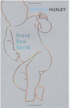 Title: Brave New World Author: Aldous Huxley Published:  1932