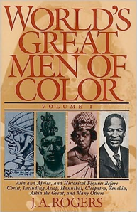 World's GreatMen of Color, by J.A. Rogers